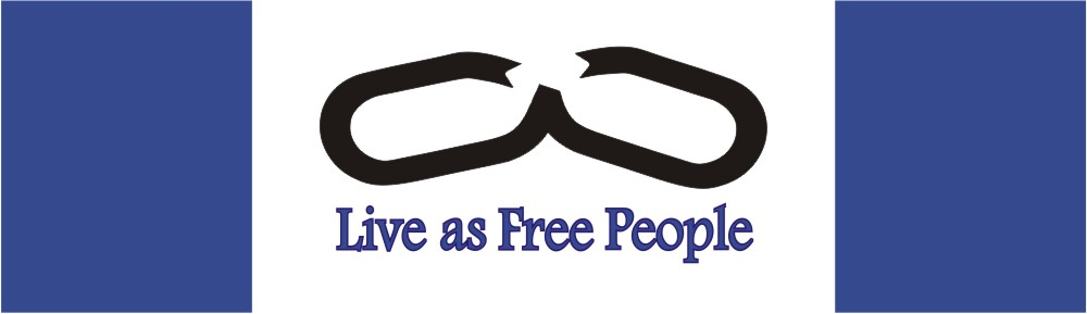 Live as Free People